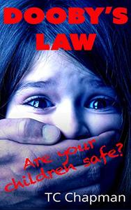 Dooby's law: Are your children safe