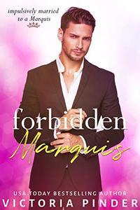 Forbidden Marquis