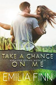 Take A Chance On Me: Book 2 of the Marc and Meg Duet