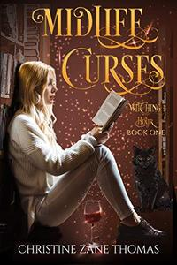 Midlife Curses: A Paranormal Women's Fiction Mystery