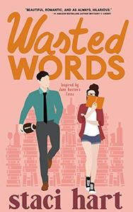 Wasted Words: Inspired by Jane Austen's Emma