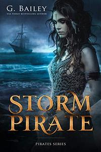 Storm Pirate: The Saved by Pirates Complete Series Books 1-3