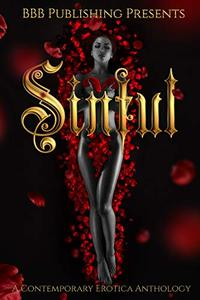 Sinful: A Contemporary Erotica Anthology