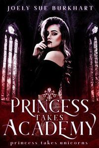 Princess Takes Academy