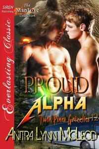 Proud Alpha [Twin Pines Grizzlies 12]