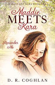 Maddie Meets Kara: Remember Me
