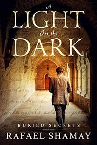 A Light in the Dark: A Mystery, Thriller and Adventure novel