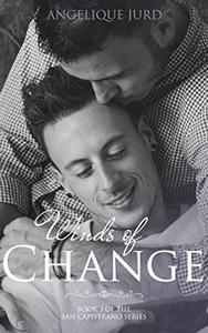 Winds of Change: Book 3 of The San Capistrano Series