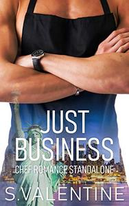 Just Business: Chef Romance