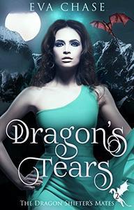 Dragon's Tears: A Reverse Harem Paranormal Romance