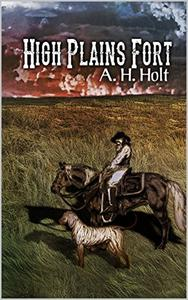 High Plains Fort: A Deluxe Western Adventure