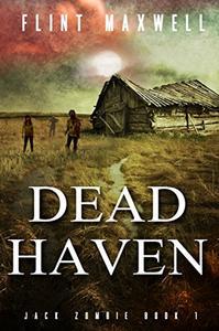 Dead Haven: A Zombie Novel