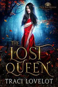 The Lost Queen: A Fantasy Romance