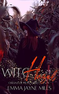 WitcHazel (Adult paranormal romance): Origins of Frost Ford