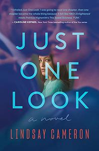 Just One Look: A Novel