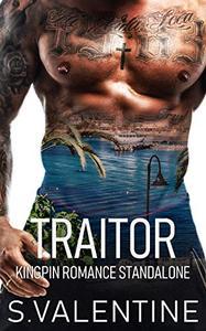 Traitor: Kingpin Romance