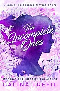 The Incomplete Ones