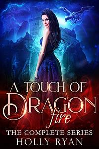 A Touch of Dragon Fire: The Complete Series