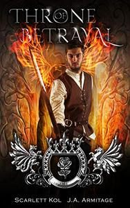 Throne of Betrayal: A Beauty and the Beast retelling