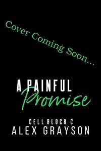 A Painful Promise