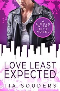 Love Least Expected: A Sweet Romance