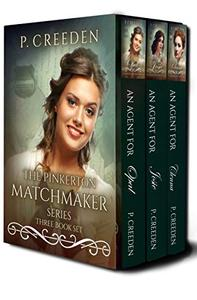 The Pinkerton Matchmaker Series: 3 Book Set by P. Creeden