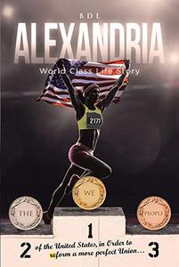 Alexandria: World Class Life Story
