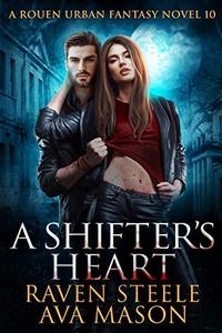 A Shifter's Heart: A Gritty Urban Fantasy Novel
