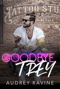 Goodbye Trey