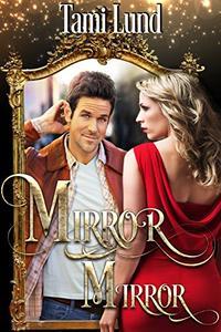 Mirror, Mirror: Paranormal Halloween Romance