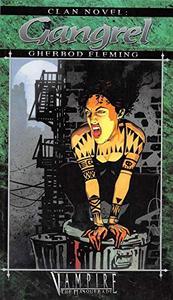 Clan Novel Gangrel: Book 3 of The Clan Novel Saga
