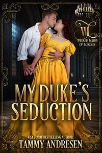 My Duke's Seduction