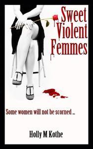 Sweet Violent Femmes