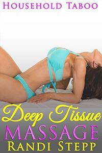 Deep Tissue Massage: Household Taboo