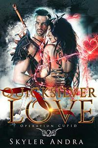 Quicksilver Love: A Reverse Harem Mythological Romance