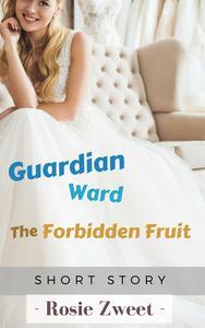 Guardian-Ward: The Forbidden Fruit
