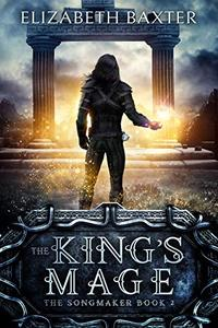 The King's Mage: An epic fantasy adventure