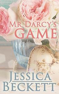 Mr. Darcy's Game: a Pride and Prejudice Intimate