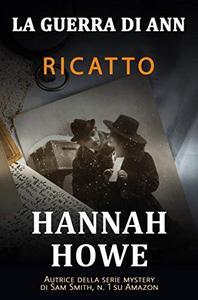 Ricatto (La Guerra di Ann Vol. 3)