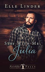 Stay With Me, Julia