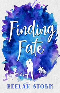 Finding Fate: A Coming-Of-Age Romance
