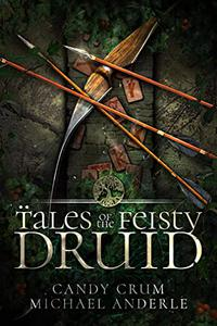 Tales of the Feisty Druid Omnibus (Books 1-7):