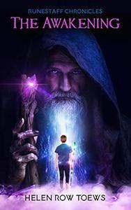 Runestaff Chronicles: The Awakening