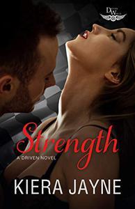 Strength: A Driven World Novel