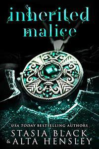 Inherited Malice: A Dark Secret Society Romance
