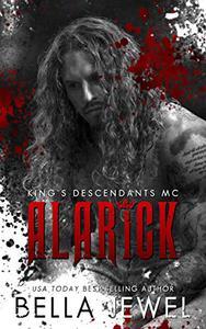 Alarick: King's Descendants MC #1