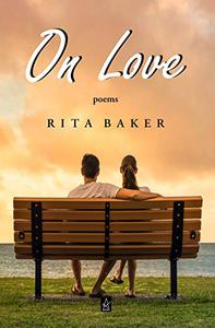 On Love: Poems