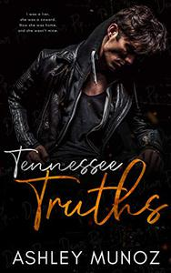 Tennessee Truths: An Enemies-to-Lovers Romance