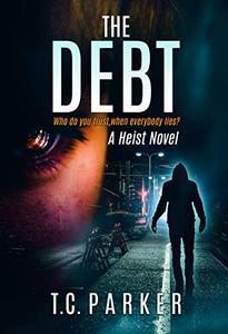 The Debt: El Gardener Book 1