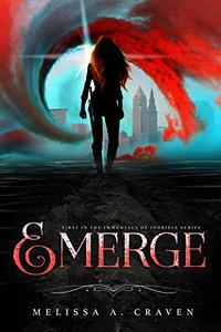 Emerge: A Dark Urban Fantasy Fated Romance
